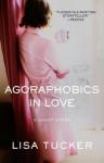 Agoraphobics in Love: An eShort Story - Lisa Tucker