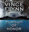 Pursuit of Honor: A Thriller (Audio) - Vince Flynn