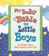 My Baby Bible For Little Boys - Carolyn Larsen, Caron Turk