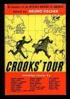 Crooks' Tour - Bruno Fischer