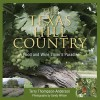 The Texas Hill Country: A Food and Wine Lover's Paradise - Terry Thompson-Anderson, Sandy Wilson, Todd Staples