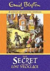 The Secret Of The Lost Necklace (Three Great Adventure Stories) - Enid Blyton, Val Biro