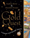 Gold Quest: A Treasure Trail Through History - Stephen Biesty, Meredith Hooper