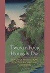 Twenty-Four Hours a Day - Richard Walker