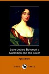 Love Letters Between A Nobleman And His Sister (Dodo Press) - Aphra Behn