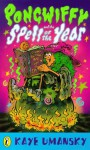 Pongwiffy And The Spell Of The Year - Kaye Umansky