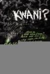 Kwani? 4 - Binyavanga Wainaina
