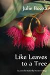 Like Leaves to a Tree - Julie Bozza