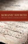 Koranic Sources: Pre-Islamic, Christian, and Qumranian Influences - Ibn Warraq