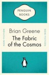 The Fabric of the Cosmos - Brian Greene