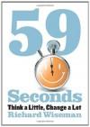 59 Seconds (Borzoi Books) - Richard Wiseman
