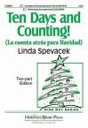 Ten Days and Counting!: La Cuenta Atrs Para Navidad - Linda Spevacek