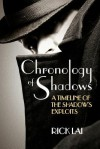 Chronology of Shadows: A Timeline of The Shadow's Exploits - Rick Lai