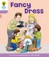 Fancy Dress (Oxford Reading Tree, Stage 1+, Patterned Stories) - Roderick Hunt, Alex Brychta