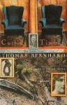 Cutting Timber: An Irritation - Thomas Bernhard