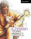 Christian Stories - Anita Ganeri, Rachael Phillips