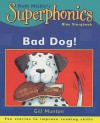 Bad Dog! - Gill Munton, Steve Cox