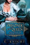 Prisoner of the Queen (Tales From the Tudor Court) - Damon Knight