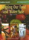 Keeping Our Food and Water Safe - Karen E. Bledsoe