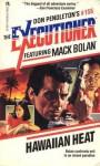 Hawaiian Heat - Mike Newton, Don Pendleton