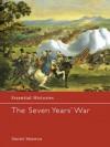 The Seven Years' War (Essential Histories) - Daniel Marston