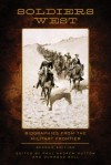 Soldiers West: Biographies from the Military Frontier - Paul Andrew Hutton, Durwood Ball