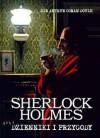 Sherlock Holmes, Dzienniki i przygody - Arthur Conan Doyle