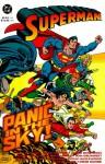 Superman: Panic in the Sky - Dan Jurgens, Jerry Ordway, Louise Simonson, Roger Stern, Jon Bogdanove, Tom Grummett, Bob McLeod, Brett Breeding, Doug Hazlewood, Dennis Janke, Denis Rodier