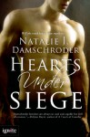Hearts Under Siege (Entangled Ignite) - Natalie J. Damschroder