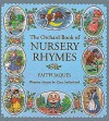 The Orchard Book of Nursery Rhymes (Books For Giving) - Zena Sutherland, Faith Jaques