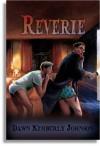Reverie - Dawn Kimberly Johnson