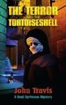 The Terror and the Tortoiseshell - John Travis, Steve Upham