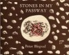 Stones in My Passway (Opuscules of the London Institute of Pataphysics) - Peter Blegvad