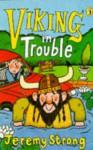 Viking in Trouble - Jeremy Strong, Nigel Lambert