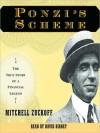 Ponzi's Scheme: The True Story of a Financial Legend - Mitchell Zuckoff, Grover Gardner
