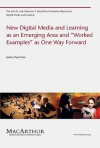 """New Digital Media and Learning as an Emerging Area and """"Worked Examples"""" as One Way Forward (The John D. and Catherine T. MacArthur Foundation Reports on Digital Media and Learning) - James Paul Gee"""