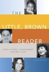 The Little Brown Reader, 10th Edition - Marcia Stubbs, Sylvan Barnet, William E. Cain