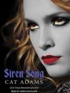 Siren Song (Blood Singer, No.2) - Cat Adams