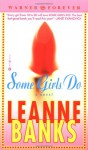 Some Girls Do - Leanne Banks
