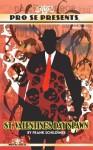 Pro Se Presents - Frank Schildiner, P. J. Lozito, Van Allen Plexico