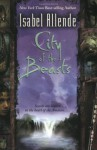 City of the Beasts - Isabel Allende, Margaret Sayers Peden