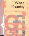 Word Meaning (Language Workbooks) - Richard Hudson