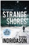 Strange Shores (Reykjavik Murder Mysteries 9) - Arnaldur Indriðason