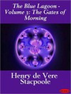 The Gates of Morning - Henry de Vere Stacpoole