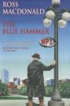The Blue Hammer - Ross Macdonald, Tom Parker
