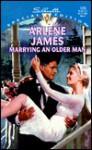 Marrying an Older Man - Arlene James