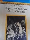 Il piccolo Zaccheo detto cinabro - E.T.A. Hoffmann
