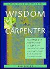Wisdom of the Carpenter: 365 Prayers and Meditations of Jesus - Ron Miller, Marcus J. Borg