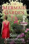 The Mermaid Garden - Santa Montefiore