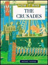 The Crusades (How It Was) - Michael Hodges